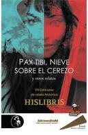 Violeta Otín: Pax tibi, Nieve sobre el cerezo y otros relatos