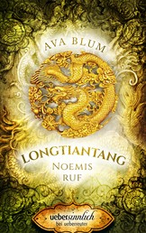 Longtiantang - Noemis Ruf