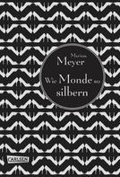 Marissa Meyer: Die Luna-Chroniken 1: Wie Monde so silbern ★★★★★