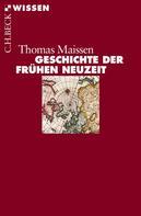 Thomas Maissen: Geschichte der Frühen Neuzeit ★★★★