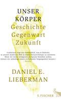 Daniel E. Lieberman: Unser Körper