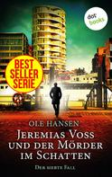 Ole Hansen: Jeremias Voss und der Mörder im Schatten - Der siebte Fall ★★★★