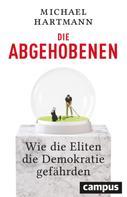 Michael Hartmann: Die Abgehobenen ★★★★