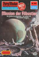 Peter Griese: Perry Rhodan 963: Mission der Flibustier ★★★★★
