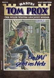 """Tom Prox 60 - Western - Ein """"Hai"""" geht ins Netz"""