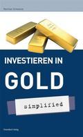 Norman Schwarze: Investieren in Gold - simplified ★★★★★