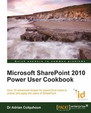 Microsoft SharePoint 2010 Power User Cookbook