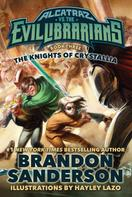 Brandon Sanderson: The Knights of Crystallia ★★★★★