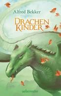 Alfred Bekker: Drachenkinder ★★★★★