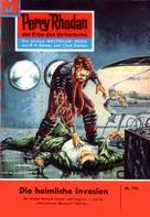 Kurt Mahr: Perry Rhodan 194: Die heimliche Invasion ★★★★