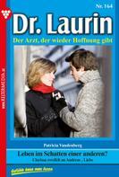 Patricia Vandenberg: Dr. Laurin 164 – Arztroman ★★★★★