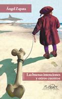 Ángel Zapata: Las buenas intenciones