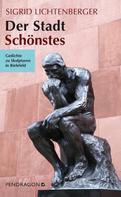 Sigrid Lichtenberger: Der Stadt Schönstes