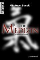 Günter von Lonski: Bittere Medizin ★★★★