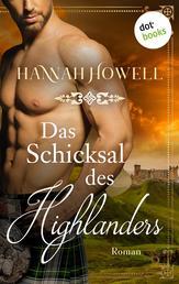 Das Schicksal des Highlanders - Highland Heroes: Erster Roman - Roman