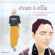Evan & Ella - Eine Liebesgeschichte des 21. Jahrhunderts