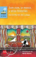 David Martín del Campo: Zum-zum, la mosca, y otras historias ★★★★