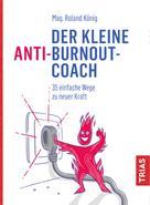 Roland König: Der kleine Anti-Burnout-Coach ★★★★★
