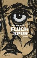 Gordon Kies: FLUCHSPUR ★