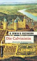 Birgit Erwin: Die Calvinistin ★★★