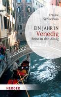 Frauke Schlieckau: Ein Jahr in Venedig ★★★★