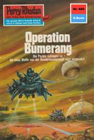 William Voltz: Perry Rhodan 660: Operation Bumerang ★★★★