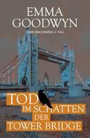 Emma Goodwyn: Tod im Schatten der Tower Bridge ★★★★