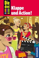 Mira Sol: Die drei !!!, 54, Klappe und Action! (drei Ausrufezeichen) ★★★★★