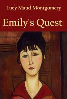 L. M. Montgomery: Emily's Quest