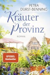 Kräuter der Provinz - Roman
