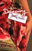 Ursula Mann: Dancing Queen