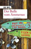 Ina May: Der Bulle vom Ammersee ★★★