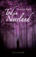 Ronald Malfi: Tod in Neverland ★★★★