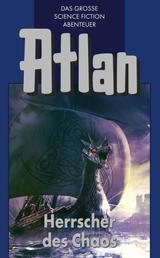 Atlan 9: Herrscher des Chaos (Blauband) - Die Zeitabenteuer