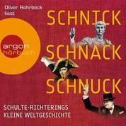 Schnick, Schnack, Schnuck (Gekürzte Lesung)