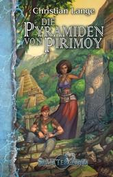 Die Pyramiden von Pirimoy - Ein Splittermond-Roman