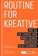 Jocelyn K. Glei: Routine für Kreative ★★★★