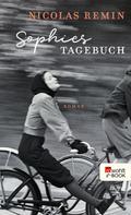 Nicolas Remin: Sophies Tagebuch ★★★★