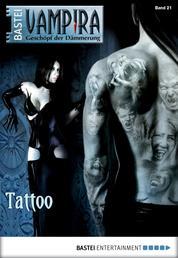 Vampira - Folge 21 - Tattoo