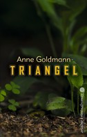 Anne Goldmann: Triangel ★★★★
