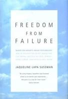 Jaqueline Lapa Sussman: Freedom From Failure