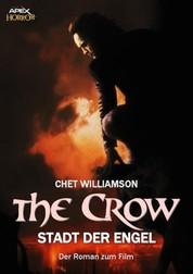 THE CROW - DIE STADT DER ENGEL - Der Roman zum Film
