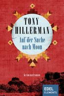 Tony Hillerman: Auf der Suche nach Moon ★★★★★