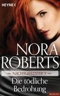 Nora Roberts: Nachtgeflüster 3. Die tödliche Bedrohung ★★★★