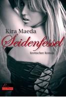 Kira Maeda: Seidenfessel ★★★★★