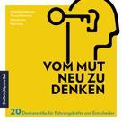 Michael Karl Heidemann: Vom Mut neu zu denken