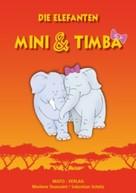 Marlene Toussaint: Die Elefanten Mini und Timba ★★★★★
