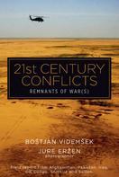 Bostjan Videmsek: 21st Century Conflicts