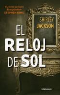 Shirley Jackson: El reloj de sol