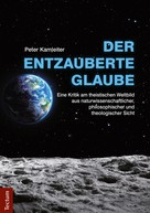 Peter Kamleiter: Der entzauberte Glaube